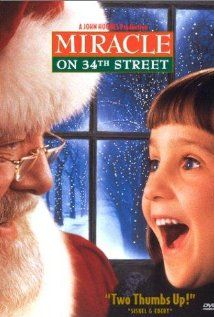 Miracle on 34th Street  I can't think of Christmas w/o this movie. one of most loving movies!