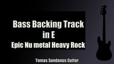Bass Backing Track in E Epic Nu metal Heavy Rock