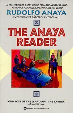 The Anaya Reader. Rudolfo Anaya.  PS3551.N27 A6 1995 (Main Stacks).