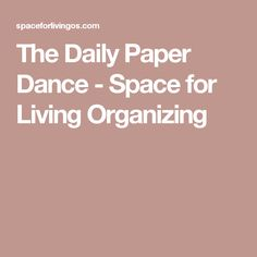The Daily Paper Dance - Space for Living Organizing