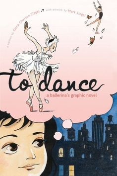 To Dance: A Ballerina's Graphic Novel -- an insightful look into the life of an aspiring ballerina and she follows her dreams from her childhood in Puerto Rico to sharing a stage at the New York City Ballet...... need to keep this one in mind to share with claire, when age appropriate—