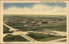 Navy Ammunition Depot in Hastings, Nebraska where a large majority of the ammunition used in World War II were made.