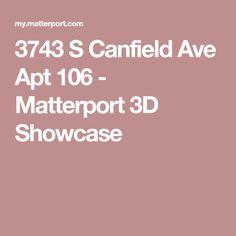 3743 S Canfield Ave Apt 106 - Matterport 3D Showcase