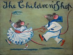 """Mice"" by Evelyn Dunbar for The Children's Shop, 1938. This panel was painted to advertise Jessie and Marjorie Dunbar's shop in Rochester, Kent. It was designed to be suspended from above, like an inn-sign."