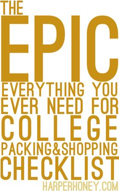 The Epic College Shopping and Packing List The MOST COMPLETE list of everything you'll need at college