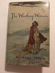 The Winthrop Woman By Anya Seton 1958 Edition   | eBay