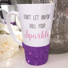 Don't Let Anyone Dull Your Sparkle Glitter Latte Mug | HunniBunni Boutique