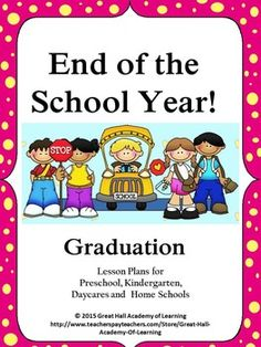 Over 45 pages of new, creative and enriched ideas for a preschool, kindergarten, daycare or home school for the theme of End of the Year/GraduationCircle time:  7 Songs and poems (with a special teacher poem!)Crafts:  4 crafts for the children to makeMath ideas: Counting, estimating and additionNumber identification and valuesOne page of French number identification (words and numbers  from 1 to 10)One page of Spanish number identification (words and numbers  from 1 to 10)Memory gameScience:  1 ...