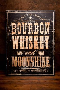 Bourbon Signs | Old Dirty Type | Bourbon & Boots