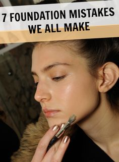 7 Foundation Mistakes We All Make — And Shouldn't - Foundation is the canvas on which we build a gorgeous makeup look. So no matter how pretty a lipstick or smoky eye, no one will notice it if your coverup is streaky or caked on. Avoid these common foundation mistakes to enhance your complexion and create a natural-looking finish.