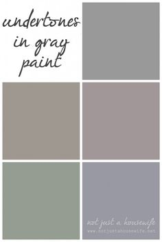 HOW TO PICK OUT THE PERFECT GRAY: Never Say Never: The Story of My Gray Walls - Not JUST A Housewife