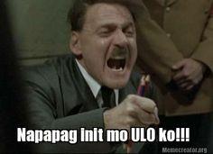 Hitler likes his steak well cooked! Memes Pinoy, Filipino Memes, Filipino Funny, Tagalog Quotes, Hugot, Corny Jokes, Funny Memes, Memes Humour, Haha