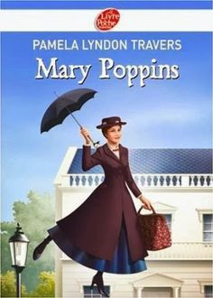 Le Bouquinovore: Mary Poppins, Pamela Lyndon Travers