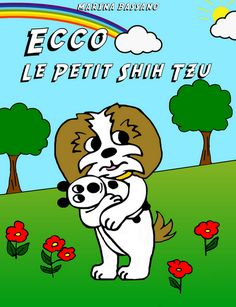 Commandez dès aujourd'hui la Bande dessinée Ecco le petit shih tzu. Livraison sous 72 h.
