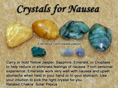 Crystals for nausea