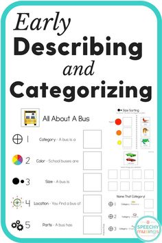 Everything you need to teach early describing including categories, function, color, size, location, parts and MORE! Very versatile and visual heavy. From Speechy Musings.