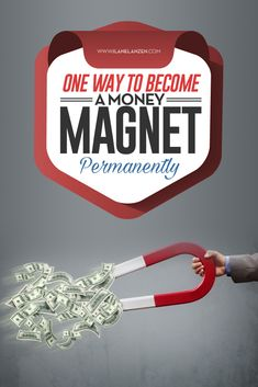 You can't just wish to become a money magnet and become it. But, you can do things that turn you into a money magnet. Ever notice how people who get a lot of money keep getting it and getting it and getting it? | http://www.ilanelanzen.com/personaldevelopment/one-way-to-become-a-money-magnet-permanently/