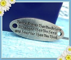 3 Braver Than you Believe Stronger Than you Seem and by sugabeads