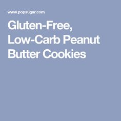 Gluten-Free, Low-Carb Peanut Butter Cookies