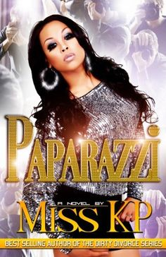 Paparazzi by Miss KP, http://www.amazon.com/dp/1934230391/ref=cm_sw_r_pi_dp_64j6qb0AKHKYW