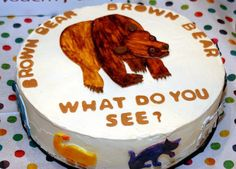 Or this one...    Brown bear what do you see? cake by One Bite Sweet, via Flickr