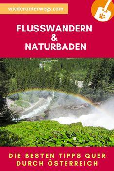 Flussbaden und Naturbadebplätze in Österreich Seen, Niagara Falls, Nature, Travel, Travel Alone, Voyage, Viajes, Traveling, The Great Outdoors