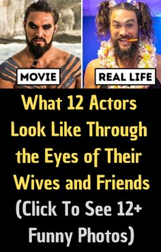 What 12 Actors Look Like Through the Eyes of Their Wives and Friends