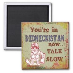 Redneckistan Humorous Magnet - red gifts color style cyo diy personalize unique