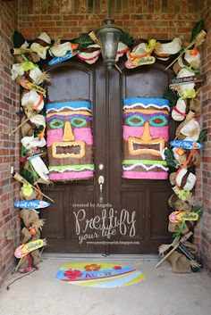 Luau  I like the idea of fastening a lot of the flip flops and fun things to burlap/rope to put around the doors