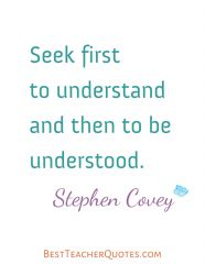 Teacher Inspirational Quotes, Stephen Covey