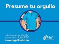 ¿Ya presumes tu #OrgulloEBC? Entra a nuestra tienda en línea y conoce nuestros productos oficiales.