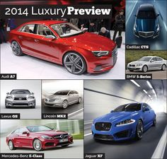 2014 Luxury Car Preview, featuring @BMWUSA, @Cadillac, @Lexus, @Mercedes-Benz USA and @Maserati.