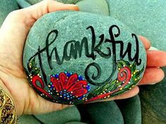 idea for lil ones to make: Thankful / Painted Rock / Sandi Pike Foundas / Cape Cod Sea Stone Pebble Painting, Pebble Art, Stone Painting, Rock Painting, Stone Crafts, Rock Crafts, Arts And Crafts, Hand Painted Rocks, Painted Pebbles