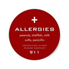 #Allergies Sticker from Zazzle - this would be extremely helpful for anyone who suffers from extreme allergies.