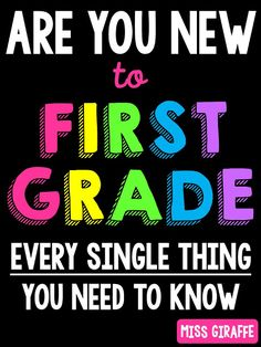 New to Teaching First Grade? Everything You Need to Know!