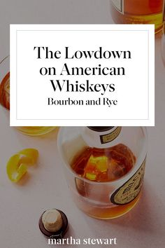 Heres the Lowdown on American Whiskeys, Bourbon and Rye | With so many different whiskeys available these days, choosing a bottle at the store or even a brand at your local bar can seem intimidating. A great place to start is with the two most popular American whiskeys: bourbon and rye. Learn how to tell these spirits apart below, then get ready to shop for and order your whiskey with confidence.  #whiskey #americanmade #marthastewart