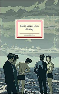 Sonntag (Insel-Bücherei): Amazon.de: Mario Vargas Llosa, Kat Menschik, Thomas Brovot: Bücher