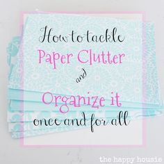 How to tackle and organize paper clutter once and for all shares step-by-step what to keep, what to purge or shred, and how to file important paperwork.