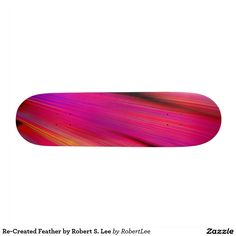 Re-Created Feather by#Robert #S. #Lee #skateboard #board #decks #skater #design #colors #customizable #re-created