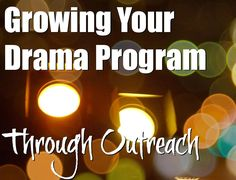 Here's a great selection of tips for expanding your drama program through outreach. Theatre Games, Teaching Theatre, Musical Theatre, Children's Theatre, Drama Theatre, Teaching Art, Drama Teacher, Drama Class, Drama Drama