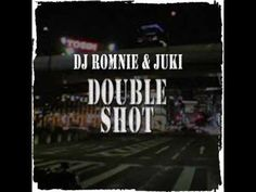 Double Shot_Dj Romnie (feat. Juki)