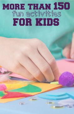 If you've been searching for some great kids activities that your little ones will love, try this list of fun indoor and outdoor activities for 2-year-olds to teenagers! You're sure to find something that will appeal to you and your child!