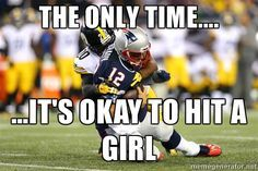 bradybeeyootch - The Only Time.It's Okay to hit a girl Nfl Jokes, Funny Football Memes, Funny Nfl, Funny Sports Memes, Sports Humor, Funny Shit, Funny Games, Hilarious, Steelers Meme