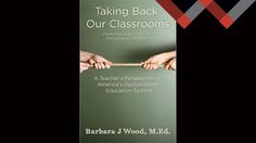 """Let's Engage: Education in America By Barbara Wood  I am excited about doing this blog, and I hope to engage people from all walks of life around the country in a conversation about the American education system. For the past 14-15 years we have had a federally-controlled, policy-driven system that has had a narrow definition of what constitutes getting an """"education."""""""