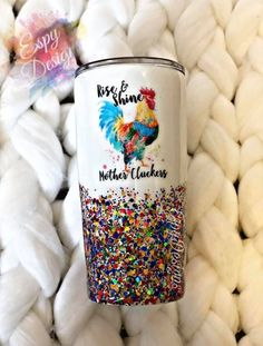 chicken mug/rise and shine mother cluckers/farm town/stainless steel/birthday gift Diy Tumblers, Custom Tumblers, Personalized Tumblers, Glitter Tumblers, Acrylic Tumblers, Tumblr Cup, Glitter Cups, Glitter Eye, Custom Cups