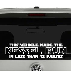 This Vehicle Made The Kessel Run Star Wars Vinyl Decal Sticker. Cut from quality…