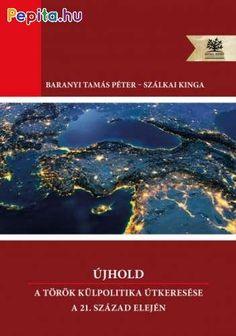 Szálkai Kinga: Újhold - A török politika útkeresése a elején Products, Gadget
