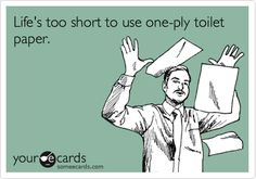 one ply toilet paper jokes - Google Search