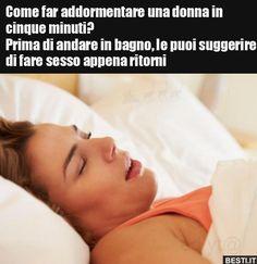 Come far addormentare una donna in cinque minuti? Prima di.. Lol, Humor, Memes, Funny, Jokes, Pearl, Cheer, Meme, Ha Ha