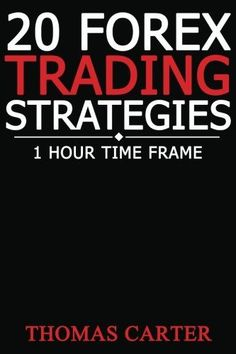 20 Forex Trading Strategies (1 Hour Time Frame) - READ MORE @ http://www.quickforexgain.com/forex-book/100127/pip